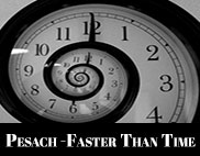 Pesach-Faster-than-Time